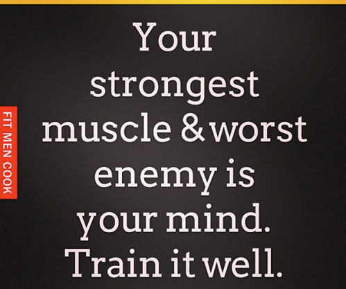 Your strongest muscle and worse enemy is your mind. Train it well : peak313.com