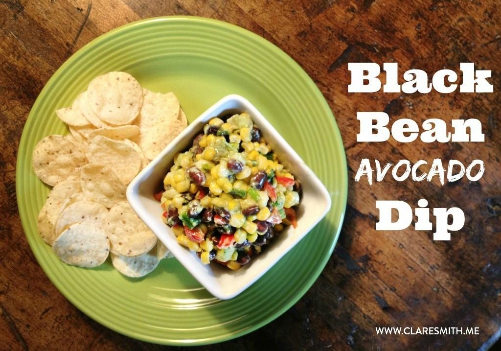 Black Bean Avocado Dip : www.claresmith.me