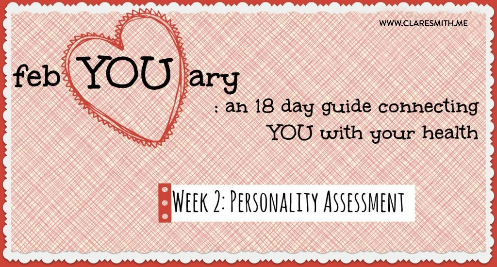 febYOUary: Week 2: Personality Assessment