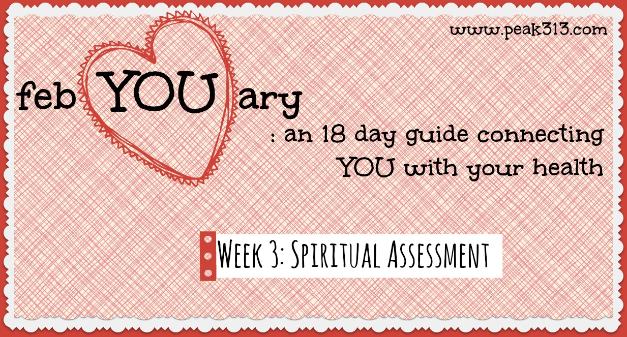 febYOUary: Week 3 Spiritual Assessment (printable included)