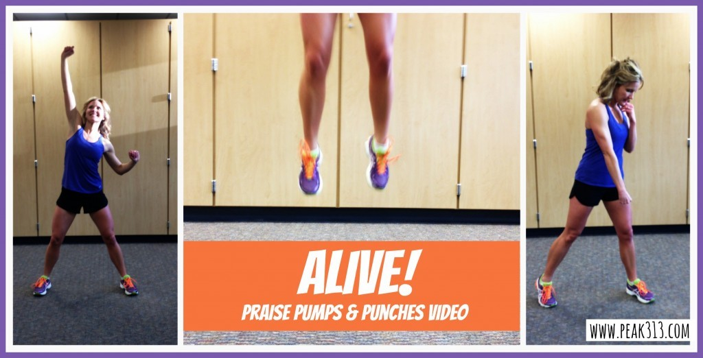 Alive: Praise Pumps and Punches (Video)