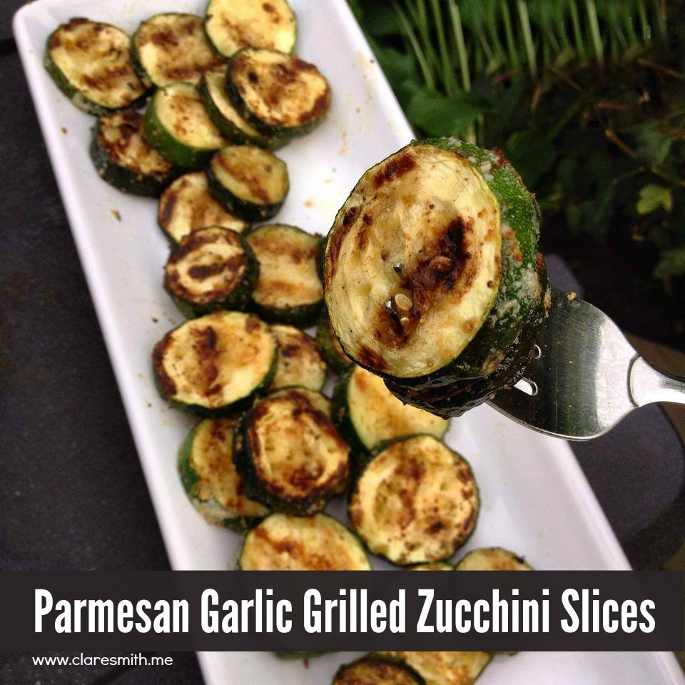 Parmesan Grilled Zucchini Slices: www.claresmith.me