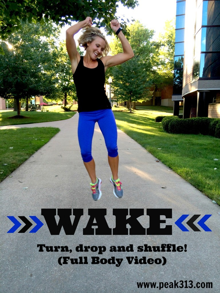 WAKE: Turn, drop, and shuffle! (Full Body Video!)