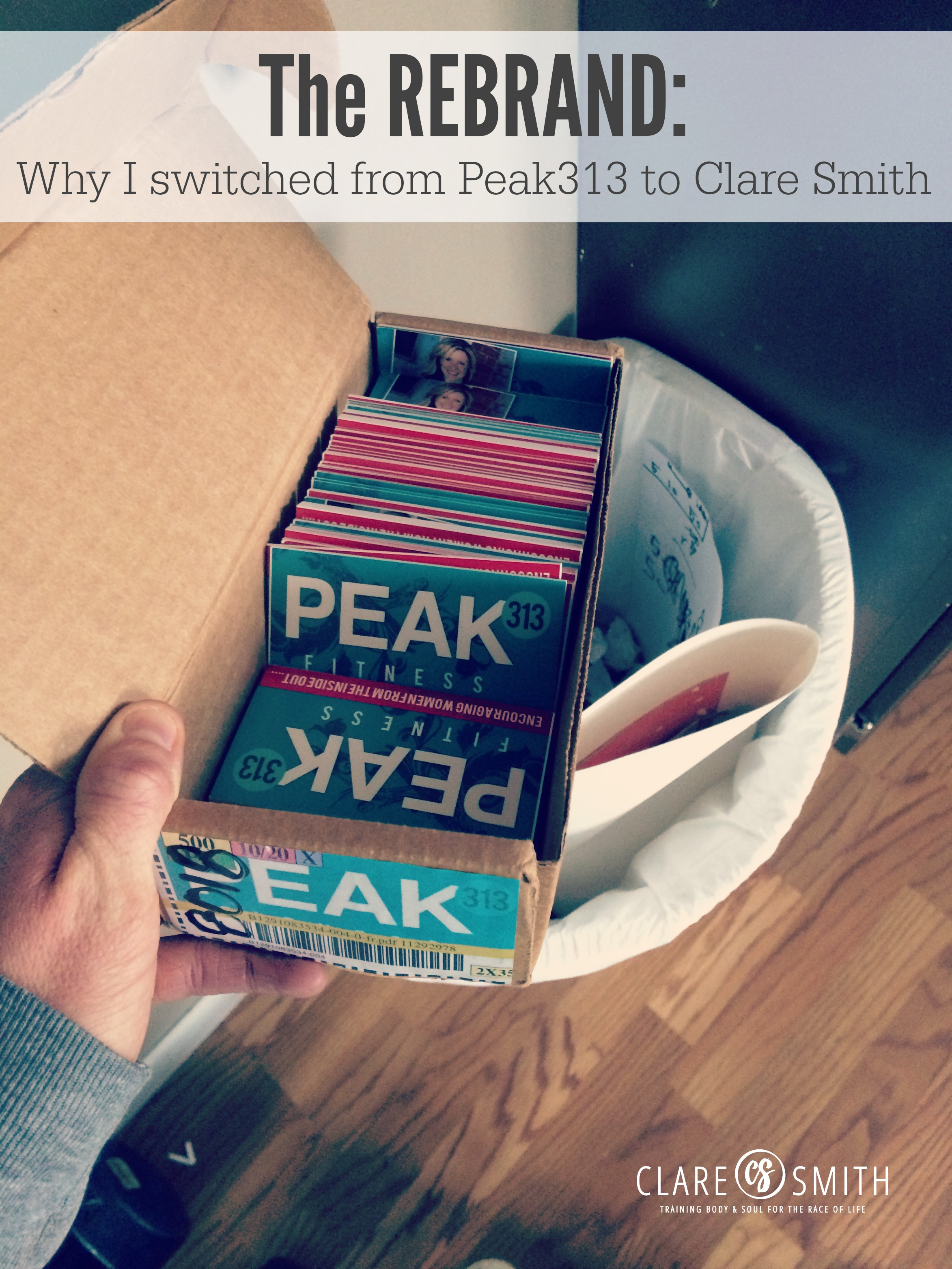 The REBRAND: Why I switched from Peak313 to Clare Smith : claresmith.me