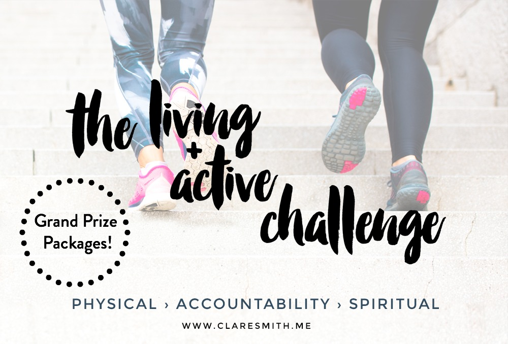 "The ""Living + Active"" Challenge: Grand Prize Packages! : www.claresmith.me"