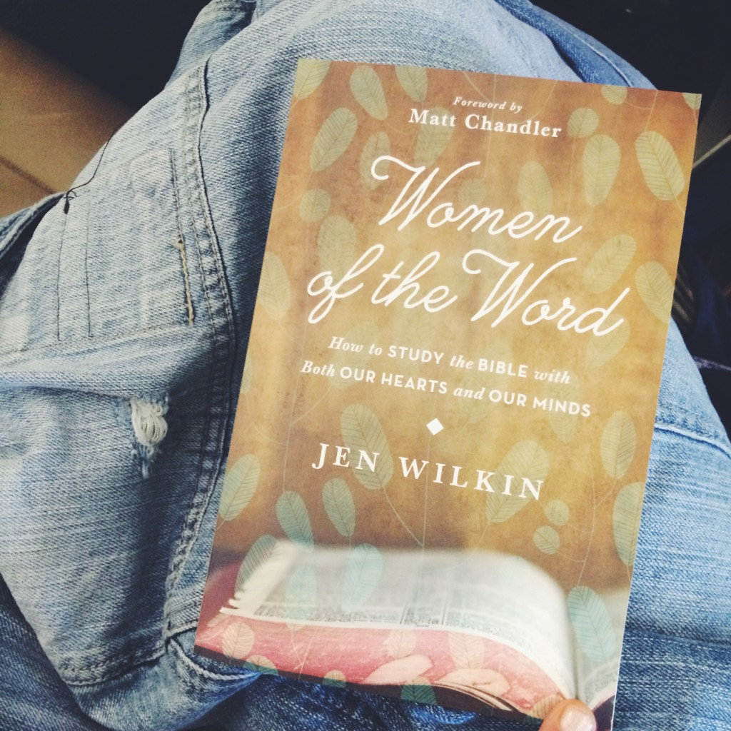 Book Review: Women of the Word (by Jen Wilkin)