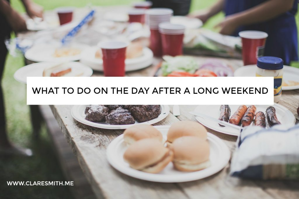 What to do on the day after a long weekend