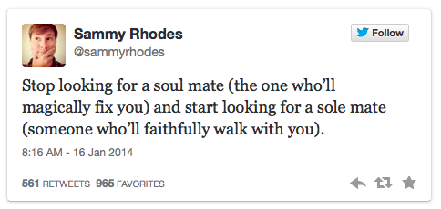 Soul mate vs Sole Mate (Sammy Rhodes Tweet) : peak313.com