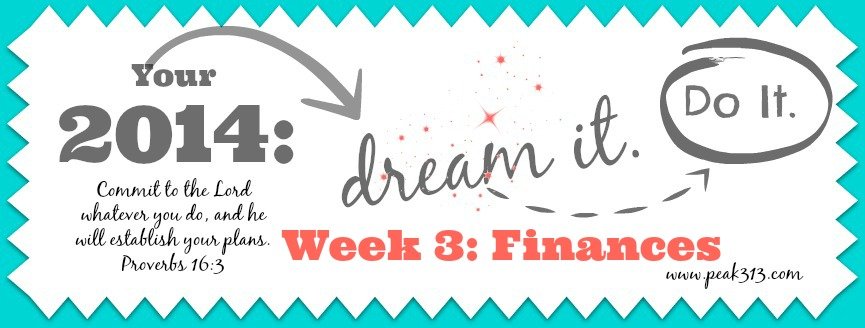 "Your 2014 ""Dream it. Do it."" Vision Board: Week 3 Finances 