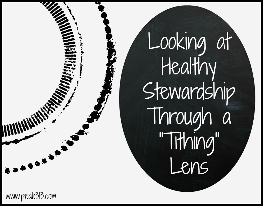 "Looking at Healthy Stewardship Through a ""Tithing"" Lens 