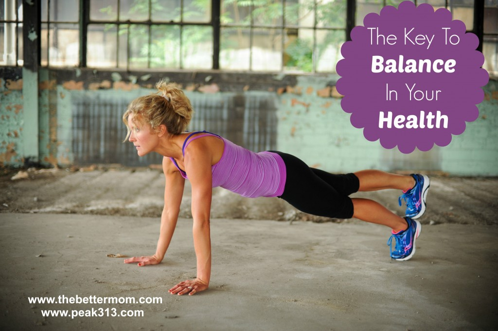 The Key to Balance in your health : peak313.com