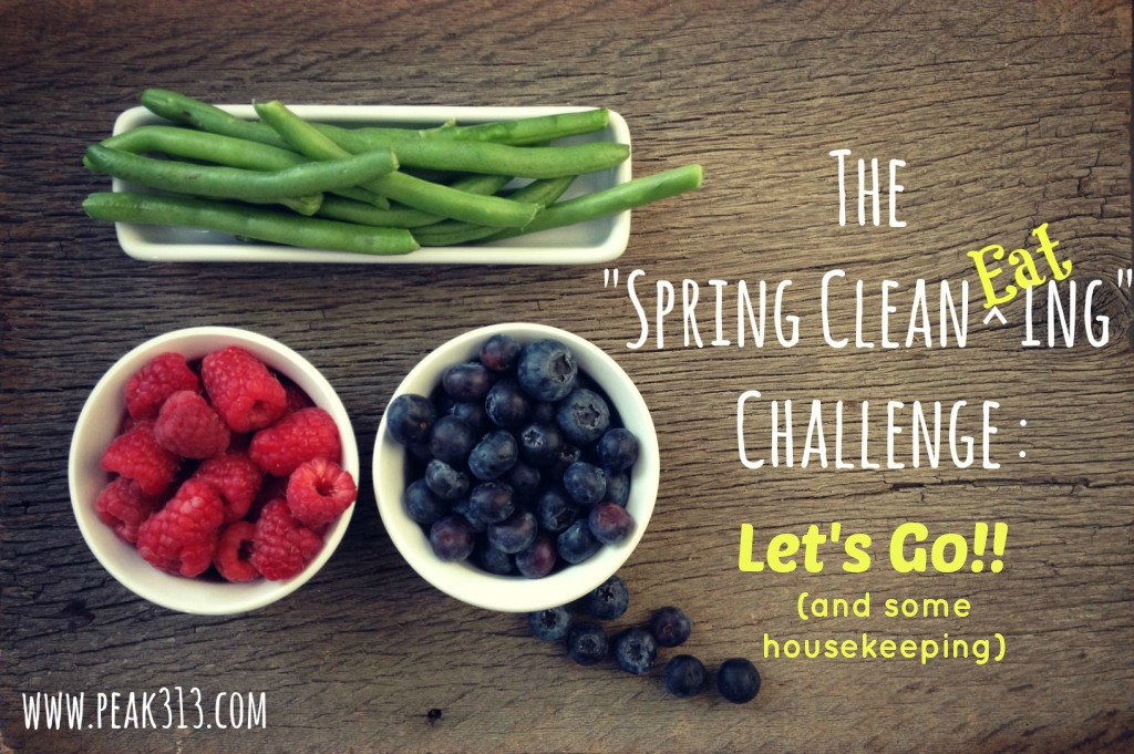 """The """"Spring Clean Eating Challenge"""" : Let's Go (& some housekeeping!) : peak313.com"""